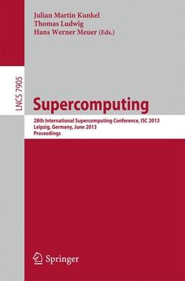 Abbildung von Kunkel / Ludwig / Meuer | Supercomputing | 2013 | 28th International Supercomput...