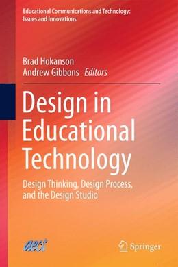 Abbildung von Hokanson / Gibbons | Design in Educational Technology | 2013 | Design Thinking, Design Proces...