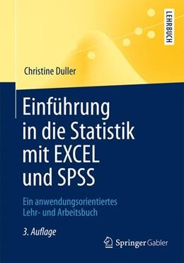 Abbildung von Duller | Einführung in die Statistik mit EXCEL und SPSS | 3., überarbeitete Auflage | 2013 | Ein anwendungsorientiertes Leh...