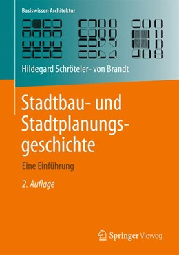 Abbildung von Schröteler-von Brandt | Stadtbau- und Stadtplanungsgeschichte | 2014