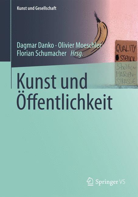 Abbildung von Danko / Moeschler / Schumacher   Kunst und Öffentlichkeit   2014