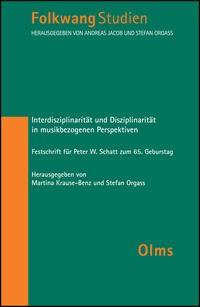 Abbildung von Orgass / Krause | Interdisziplinarität und Disziplinarität in musikbezogenen Perspektiven | 2013. | 2013