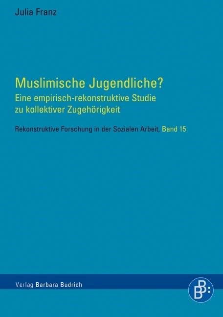 Abbildung von Franz | Muslimische Jugendliche? | 1. Aufl. 2013 | 2013