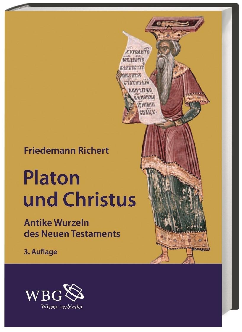 Abbildung von Richert | Platon und Christus | 3., durchgesehene und um ein Vorwort erweiterte Auflage | 2014