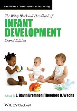 Abbildung von Bremner / Wachs | The Wiley-Blackwell Handbook of Infant Development | 2014 | Volume I and Volume II Combine... | 1