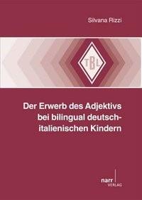 Abbildung von Rizzi | Der Erwerb des Adjektivs bei bilingual deutsch-italienischen Kindern | 2013