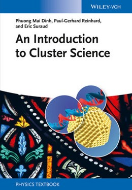 Abbildung von Dinh / Reinhard / Suraud | An Introduction to Cluster Science | 2013