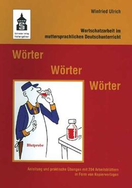 Abbildung von Ulrich   Wörter - Wörter - Wörter   2013   Wortschatzarbeit im mutterspra...
