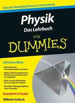 Abbildung von Kulisch | Physik für Dummies. Das Lehrbuch | 1. Auflage | 2014 | beck-shop.de