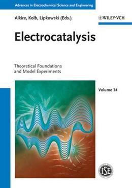 Abbildung von Kibler   Electrocatalysis   2013   Theoretical Foundations and Mo...