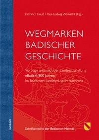 Abbildung von Hauß / Weinacht   Wegmarkten Badischer Geschichte   2013