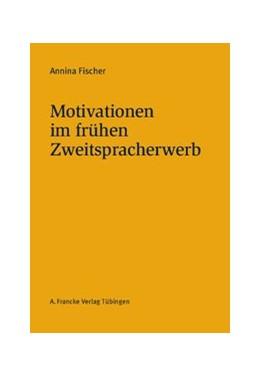 Abbildung von Fischer | Motivationen im frühen Zweitspracherwerb | 2013 | 92