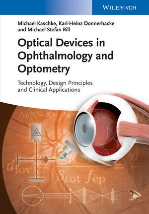 Abbildung von Kaschke / Donnerhacke / Rill   Optical Devices in Ophthalmology and Optometry   2014