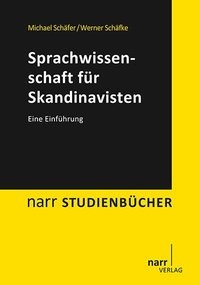 Abbildung von Schäfer / Schäfke | Sprachwissenschaft für Skandinavisten | 2014