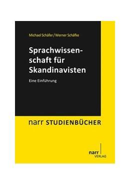 Abbildung von Schäfer / Schäfke | Sprachwissenschaft für Skandinavisten | 2014 | Eine Einführung