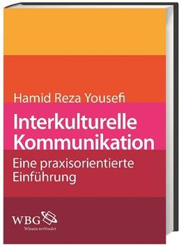 Abbildung von Yousefi | Interkulturelle Kommunikation | 2013 | Eine praxisorientierte Einführ...
