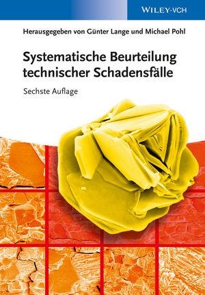 Abbildung von Lange / Pohl | Systematische Beurteilung technischer Schadensfälle | 2014