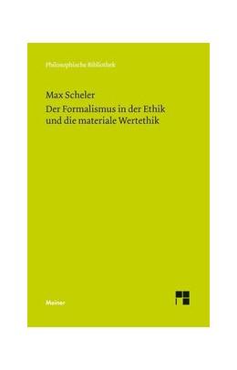 Abbildung von Scheler / Bermes | Der Formalismus in der Ethik und die materiale Wertethik | 2014 | Neuer Versuch der Grundlegung ... | 657
