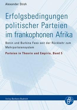 Abbildung von Stroh | Erfolgsbedingungen politischer Parteien im frankophonen Afrika | 1. Aufl. 2014 | 2014 | Benin und Burkina Faso seit de... | 5