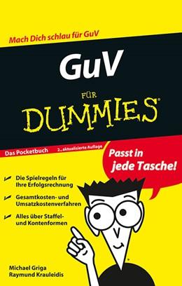 Abbildung von Griga / Krauleidis | GuV für Dummies | 2., überarbeitete und aktualisierte Auflage 2013 | 2013 | Das Pocketbuch