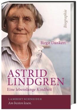 Abbildung von Dankert | Astrid Lindgren | 1. Auflage | 2014 | beck-shop.de