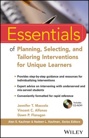 Abbildung von Mascolo / Flanagan / Alfonso | Essentials of Planning, Selecting, and Tailoring Interventions for Unique Learners | 2014
