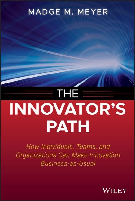 Abbildung von Meyer | The Innovator's Path | 2013