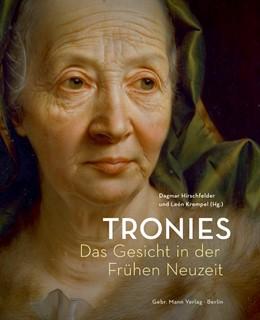 Abbildung von Hirschfelder / Krempel   Tronies   2013   Das Gesicht in der Frühen Neuz...