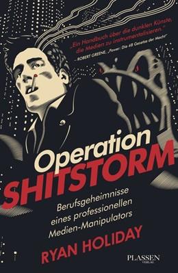 Abbildung von Holiday | Operation Shitstorm | 2013 | Berufsgeheimnisse eines profes...