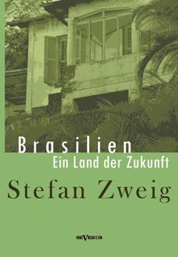 Abbildung von Zweig | Brasilien | 2013 | Ein Land der Zukunft