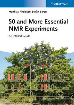 Abbildung von Findeisen / Berger | 50 and More Essential NMR Experiments | 2013 | A Detailed Guide