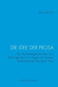Abbildung von Simon | Die Idee der Prosa | 1. Aufl. 2013 | 2013