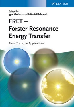 Abbildung von Medintz / Hildebrandt | FRET - Förster Resonance Energy Transfer | 2013 | From Theory to Applications