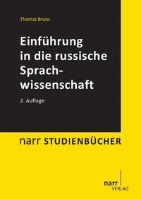 Abbildung von Bruns | Einführung in die russische Sprachwissenschaft | 2., überarbeitete und erweiterte Auflage | 2013