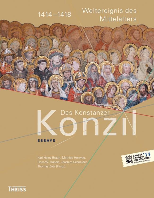 Abbildung von Braun / Herweg / Hubert / Schneider / Zotz | Das Konstanzer Konzil. Essays | 2013