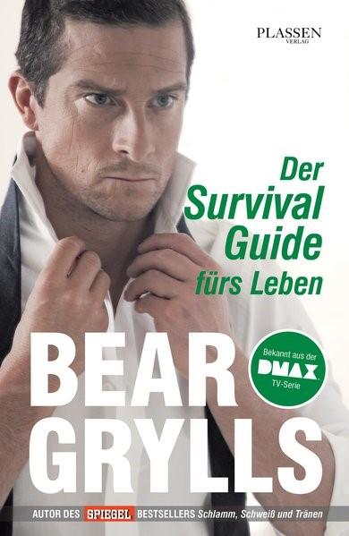 Abbildung von Grylls | Der Survival-Guide fürs Leben | 2013