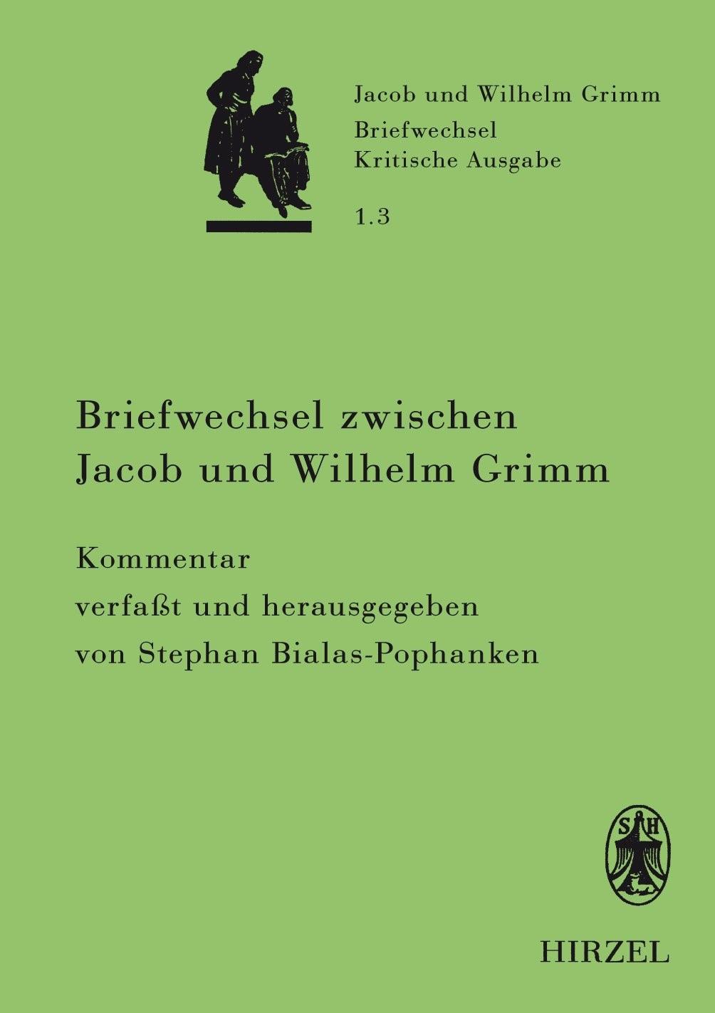 Abbildung von Bialas-Pophanken | Briefwechsel zwischen Jacob und Wilhelm Grimm | 2013