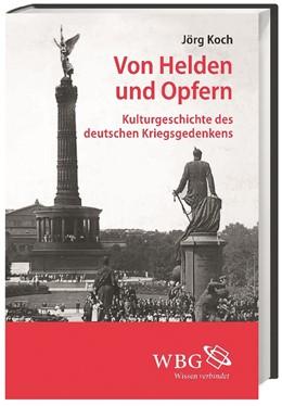 Abbildung von Koch | Von Helden und Opfern | 2013