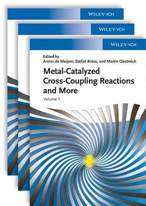 Abbildung von de Meijere / Bräse / Oestreich | Metal-Catalyzed Cross-Coupling Reactions and More | 2014