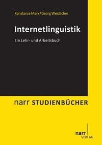 Abbildung von Marx / Weidacher | Internetlinguistik | 2014