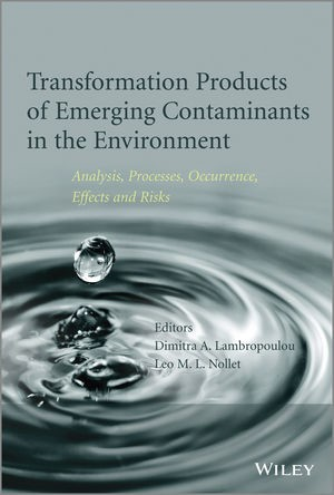 Abbildung von Lambropoulou / Nollet | Transformation Products of Emerging Contaminants in the Environment | 2014