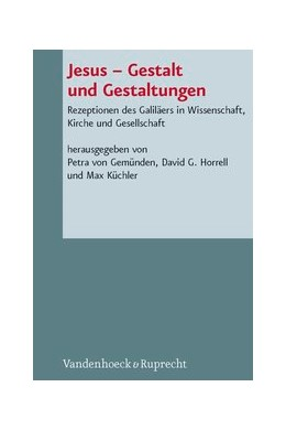 Abbildung von von Gemünden / Horrell | Jesus – Gestalt und Gestaltungen | 1. Auflage | 2013 | Band 100 | beck-shop.de