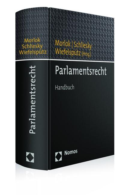 Parlamentsrecht | Morlok / Schliesky / Wiefelspütz (Hrsg.), 2015 | Buch (Cover)
