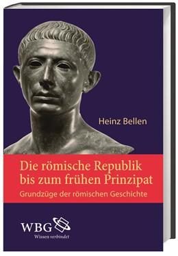 Abbildung von Bellen | Die römische Republik bis zum frühen Prinzipat | 3. Auflage | 2016 | Grundzüge der römischen Geschi...