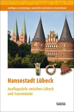 Abbildung von Hansestadt Lübeck | 2013 | Ausflugsziele zwischen Lübeck ... | 56