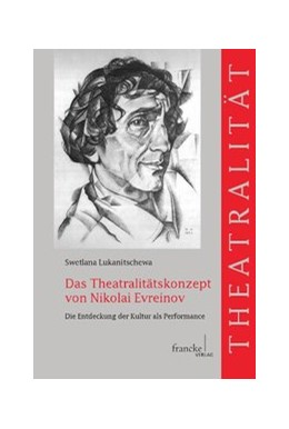 Abbildung von Lukanitschewa | Das Theatralitätskonzept von Nikolai Evreinov | 1. Auflage | 2013 | 12 | beck-shop.de