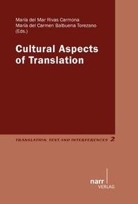 Abbildung von del Mar Rivas-Carmona / Balbuena Torezano   Cultural Aspects of Translation   2013