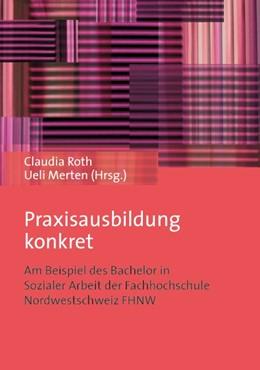 Abbildung von Roth / Merten | Praxisausbildung konkret | 1. Auflage | 2014 | beck-shop.de