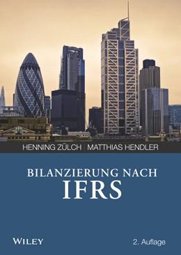 Abbildung von Zülch / Hendler | Bilanzierung nach International Financial Reporting Standards (IFRS) | 2. Auflage | 2017