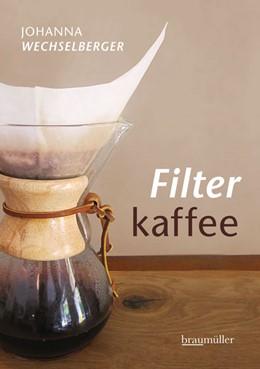 Abbildung von Wechselberger | Filterkaffee | 2013
